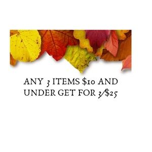 Other - Bundle Any 3 items 10 and under  for 25